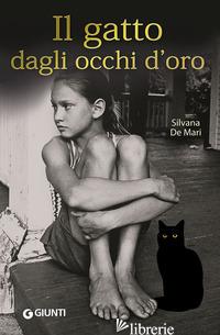 GATTO DAGLI OCCHI D'ORO (IL) - DE MARI SILVANA