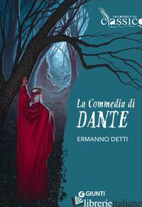 COMMEDIA DI DANTE (LA) - DETTI ERMANNO