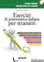 ESERCIZI DI GRAMMATICA ITALIANA PER STRANIERI - PECCIANTI M. CRISTINA
