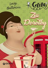 ZIA DOROTHY - BALLERINI LUIGI
