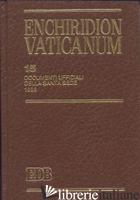 ENCHIRIDION VATICANUM. VOL. 15: DOCUMENTI UFFICIALI DELLA SANTA SEDE (1996) - AA.VV.