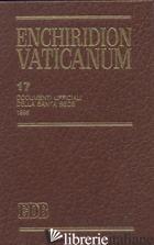 ENCHIRIDION VATICANUM. VOL. 17: DOCUMENTI UFFICIALI DELLA SANTA SEDE (1998) - AA VV