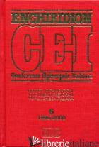 ENCHIRIDION CEI. DECRETI, DICHIARAZIONI, DOCUMENTI PASTORALI PER LA CHIESA ITALI - LORA E. (CUR.)