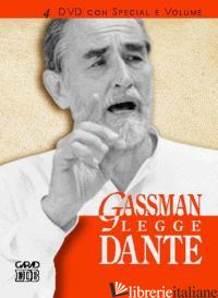 GASSMAN LEGGE DANTE - GASSMAN VITTORIO