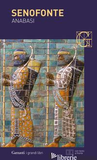 ANABASI. TESTO GRECO A FRONTE - SENOFONTE; BARABINO A. (CUR.)