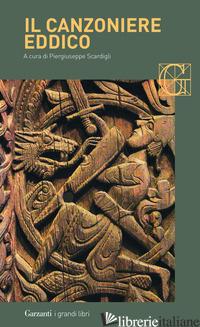 CANZONIERE EDDICO (IL) - SCARDIGLI P. (CUR.)