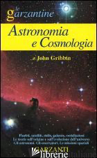 ENCICLOPEDIA DI ASTRONOMIA E COSMOLOGIA - GRIBBIN JOHN