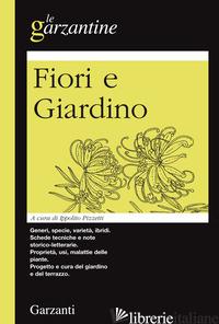 ENCICLOPEDIA DEI FIORI E DEL GIARDINO - PIZZETTI I. (CUR.)