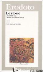 STORIE. LIBRI 8°-9°: LA VITTORIA DELLA GRECIA. TESTO GRECO A FRONTE (LE) - ERODOTO; BARBERIS F. (CUR.)
