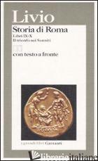 STORIA DI ROMA. LIBRI 9-10. IL TRIONFO SUI SANNITI. TESTO LATINO A FRONTE - LIVIO TITO; REVERDITO G. (CUR.)