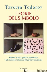 TEORIE DEL SIMBOLO - TODOROV TZVETAN; DE VECCHI C. (CUR.)
