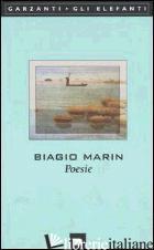 POESIE - MARIN BIAGIO; MAGRIS C. (CUR.); SERRA E. (CUR.)
