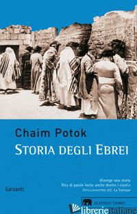 STORIA DEGLI EBREI - POTOK CHAIM