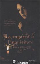 RAGAZZA E L'INQUISITORE (LA) - RIESCO NEREA
