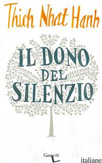 DONO DEL SILENZIO (IL) - NHAT HANH THICH