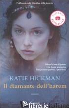DIAMANTE DELL'HAREM (IL) - HICKMAN KATIE