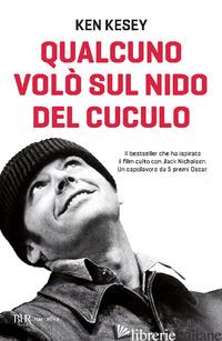 QUALCUNO VOLO' SUL NIDO DEL CUCULO - KESEY KEN