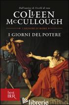 GIORNI DEL POTERE (I) - MCCULLOUGH COLLEEN