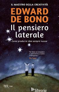 PENSIERO LATERALE (IL) - DE BONO EDWARD