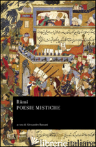 POESIE MISTICHE - JALAL AL DIN RUMI; BAUSANI A. (CUR.)