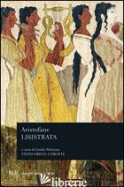 LISISTRATA. TESTO GRECO A FRONTE - ARISTOFANE; PADUANO G. (CUR.)