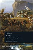 STORIE. TESTO GRECO A FRONTE. VOL. 3: LIBRI 5º-7º - ERODOTO