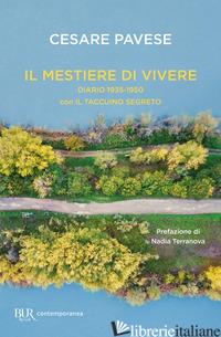 MESTIERE DI VIVERE. DIARIO 1935-1950 CON IL TACCUINO SEGRETO (IL) - PAVESE CESARE