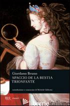 SPACCIO DE LA BESTIA TRIONFANTE - BRUNO GIORDANO