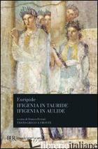 IFIGENIA IN TAURIDE-IFIGENIA IN AULIDE - EURIPIDE