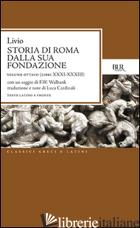 STORIA DI ROMA DALLA SUA FONDAZIONE. TESTO LATINO A FRONTE. VOL. 8: LIBRI 31-33 - LIVIO TITO