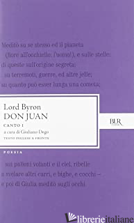 DON JUAN. CANTO 1º. TESTO INGLESE A FRONTE - BYRON GEORGE G.; DEGO G. (CUR.)