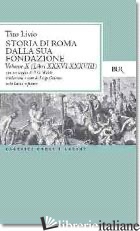 STORIA DI ROMA DALLA SUA FONDAZIONE. TESTO LATINO A FRONTE. VOL. 10: LIBRI 36-38 - LIVIO TITO; GALASSO L. (CUR.)