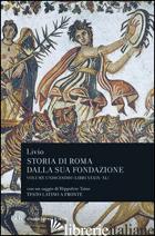 STORIA DI ROMA DALLA SUA FONDAZIONE. TESTO LATINO A FRONTE. VOL. 11: LIBRI 39-40 - LIVIO TITO; BONFANTI M. (CUR.)