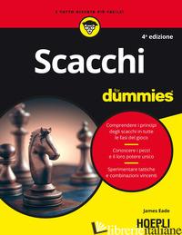 SCACCHI FOR DUMMIES - EADE JAMES