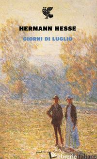 GIORNI DI LUGLIO - HESSE HERMANN