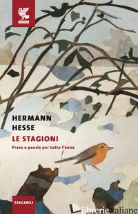 STAGIONI. PROSE E POESIE PER TUTTO L'ANNO (LE) - HESSE HERMANN