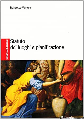 STATUTO DEI LUOGHI E PIANIFICAZIONE - VENTURA FRANCESCO