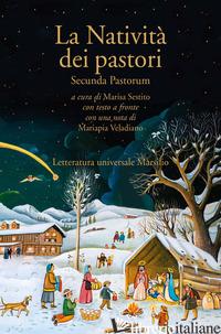 NATIVITA' DEI PASTORI. SECUNDA PASTORUM. TESTO INGLESE A FRONTE (LA) - SESTITO M. (CUR.)