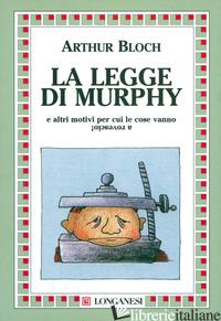 LEGGE DI MURPHY (LA) - BLOCH ARTHUR