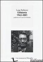 CEFALONIA 1943-2001 - BALLERINI LUIGI