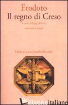 REGNO DI CRESO (IL) - ERODOTO; BELLONI L. (CUR.)