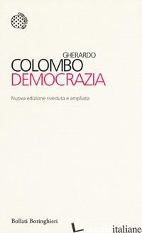 DEMOCRAZIA. NUOVA EDIZ. - COLOMBO GHERARDO