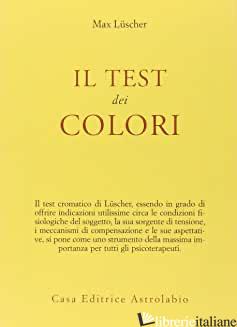 TEST DEI COLORI (IL) - LUSCHER MAX