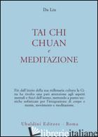 TAI CHI CHUAN E MEDITAZIONE - DA LIU