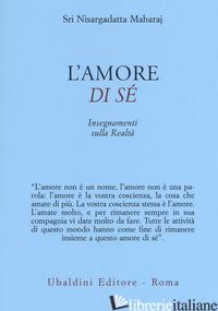 AMORE DI SE' (L') - NISARGADATTA MAHARAJ