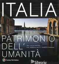 ITALIA PATRIMONIO DELL'UMANITA'. EDIZ. ILLUSTRATA - PRATESI FULCO
