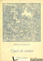 CIURI DI STRATA - GUGLIELMINO FRANCESCO