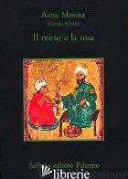 MIRTO E LA ROSA (IL) - GHALI GAMILA