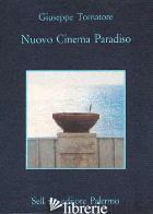 NUOVO CINEMA PARADISO - TORNATORE GIUSEPPE