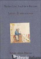 LETTERA DI UNA SCIMMIA - RESTIF DE LA BRETONNE NICOLAS; GALATERIA D. (CUR.)